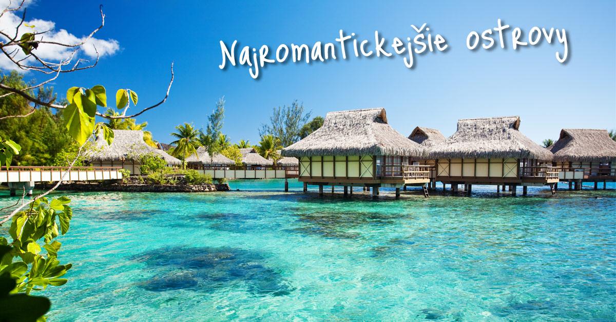 Bora Bora – túto tropickú rozprávku celebrity milujú!